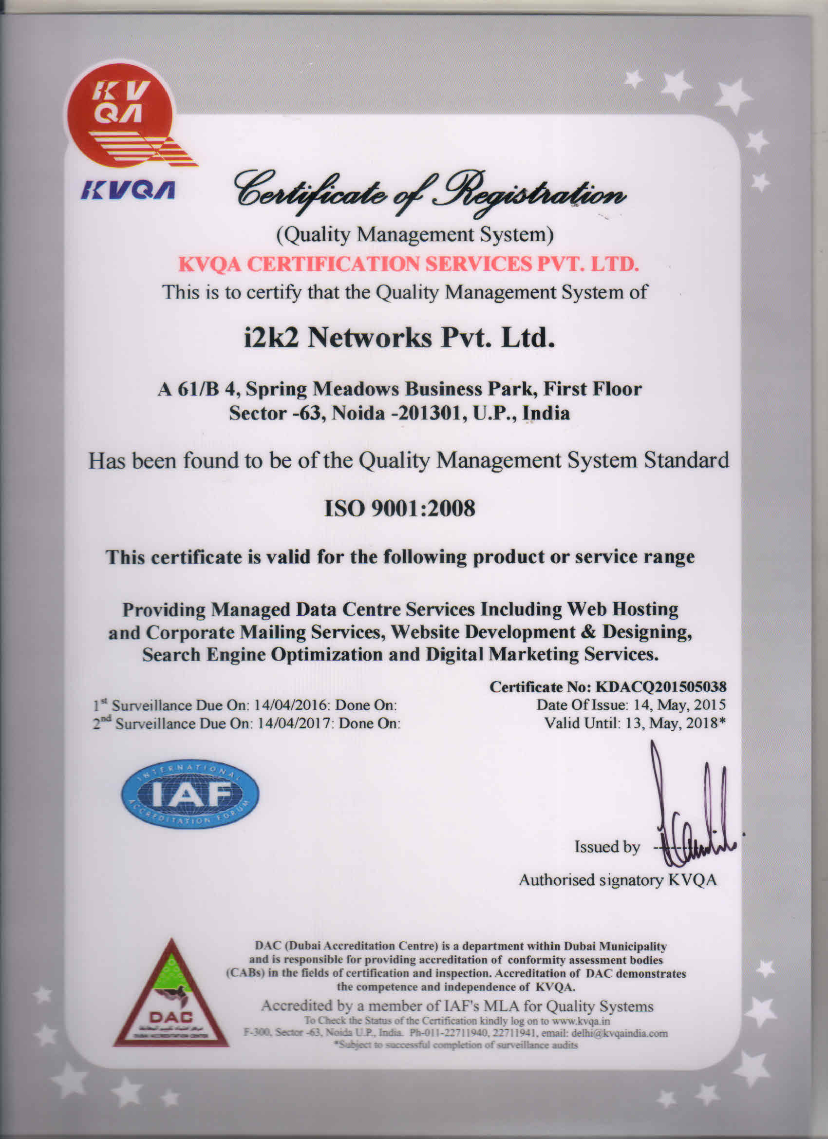 Certifications isoiec 270012013 and iso 90012008 i2k2 networks quality managemnt system certificate 1betcityfo Images