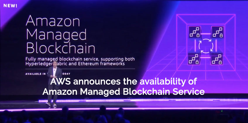 Amazon Managed Blockchain Service announcement