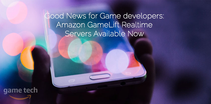 Amazon GameLift Realtime Servers