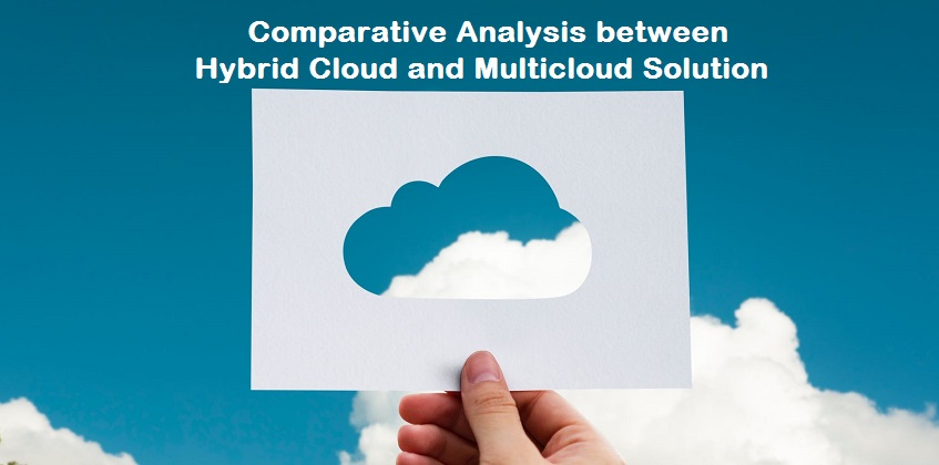 Hybrid Cloud versus Multicloud
